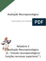Exemplos de Relatórios Estudo Neuropsicológico