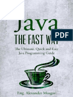 Java - The Fast Way - The Ultimate, Quick and Easy Java Programming Guide [HQ PDF][Psycho.Killer].pdf