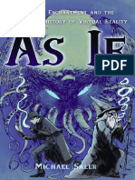 As if (Modern Enchantment and the Literary Prehistory of Virtual Reality) Michael Saler