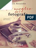 Nick Alexander - La Moglie Del Fotografo