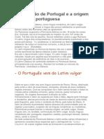 A Formação de Portugal e a Origem Da Língua Portuguesa