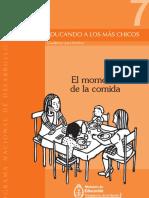 Educando a Los Más Chicos Nº7. Cuadernos Para Familias. El Momento de La Comida