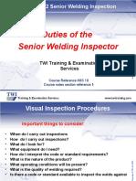 Duties of-The Senior Welding Inspector