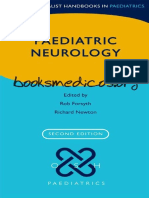 Oxford Specialist Handbook in Paediatrics. Paediatric Neurology (2nd Edition) - Rob Forsyth & Richard Newton
