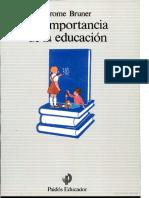 301971145-LIBRO-Bruner-La-Importancia-de-La-Educacion.pdf