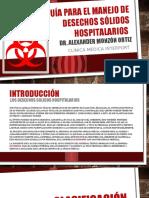 Guía Para El Manejo de Desechos Sólidos Hospitalarios Dr. Alexander Monzón