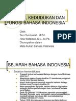 Sejarah, Kedudukan Dan Fungsi Bahasa Indonesia