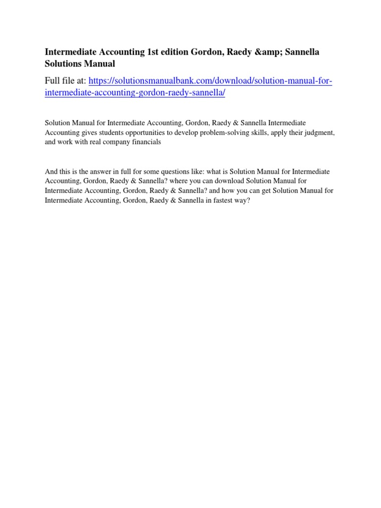 Intermediate Accounting 1st edition Gordon, Raedy & Sannella Solutions  Manual | Donald Trump | United States Government