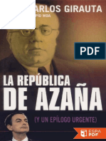 La República de Azaña - Juan Carlos Girauta
