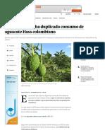 Exportaciones de Aguacate Hass Potencian Agroindustria Colombiana _ Economía _ Portafolio