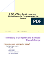 Chapter 01 A Gift of Fire- Social, Legal, and Ethical Issues for Computer