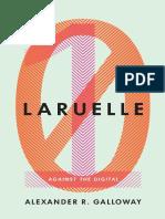 (Posthumanities) Alexander R. Galloway-Laruelle_ Against the Digital-Univ Of Minnesota Press (2014).pdf