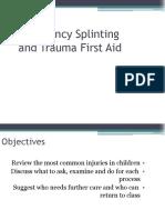 Emergency Splinting and Trauma First Aid
