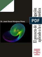 José Osvel Hinojosa Pérez-El Proyecto de Investigación Aplicado a La Clínica Médica (2002)