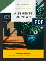 A Semente de YHWH - Nicolas Amorim
