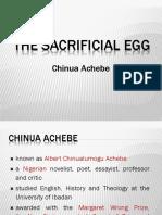 The Sacrificial Egg
