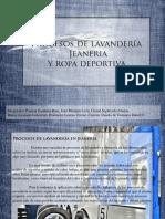 procesosdelavanderiajeaneriayropadeportiva-110609012346-phpapp01