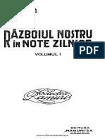 Nicolae Iorga - Rzboiul Nostru n Note Zilnice. Volumul 1 1914 - 1916