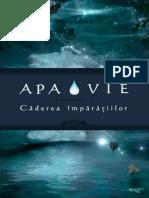Apa Vie - Căderea Împărățiilor
