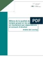 Millora de la qualitat de la teràpia grupal en les persones en tractament per dependència al consum d'alcohol