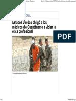 Estados Unidos Obligó a Los Médicos de Guantánamo a Violar La Ética Profesional - 20minutos