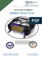 Bases-WARBOTS 120 Lb Y 12 Lb Coneimera