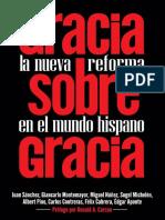 Gracia Sobre Gracia ÔÇô La Nueva Reforma en El Mundo Hispano (Spanish Edition)