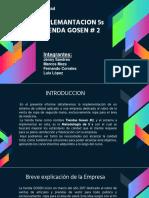 Presentacion Proyecto Final 5s Tienda Gosen # 2