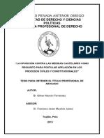 Re Dereho Oposición.contra. Medidas.cautelares.requisito .Apelación.procesos Civiles.constitucionales Tesis