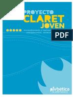 Proyecto Claret Joven (Itinerario de Maduración en La Fe Para Preadolescentes Adolescentes y Jóvenes) Provincia Bética Claretiana