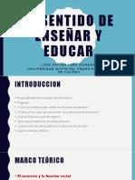 El Sentido de Enseñar y Educar