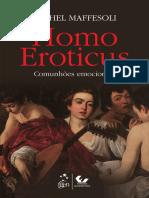 M. Maffesoli - Homo Eroticus - As Comunhões Emocionais