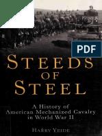 Steeds of Steel a History of American Mechanized Cavalry in World War II