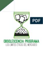 Obsolescencia Programada Los Límites Éticos Del Mercadeo