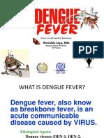 Dengue for IMs