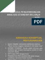 Metode Pengembangan ASB (Analisis Standar Belanja)