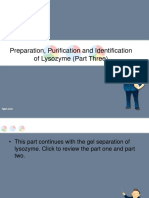 Preparation, Purification and Identification of Lysozyme (Part Three)