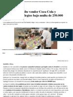 Andalucía Prohíbe Vender Coca-Cola y 'Bollycao' en Colegios Bajo Multa de 250.000 Euros _ Público