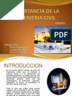 Importancia de La Ingenieria Civil