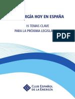 Enerclub_La Energía de Hoy en España. 15 Temas Clave para la Próxima Legislatura.pdf