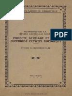 L. Barzotescu - Contribuţiuni la istoria războiului nostru. Proiecte germane pentru cucerirea Cetăţei Bucureşti. Studiu şi documentare.pdf