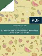 Manual de Apoio Para as Atividades Tcnicas Do Nutricionista No Mbito Do PNAE