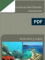 Territorio Del Estado Mexicano