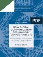 Swati Bhatt -How Digital Communication Technology Shapes Markets