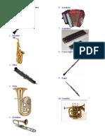 10 Instrumentos de Vientos, 10 de Cuerda y 10 de Percusiones