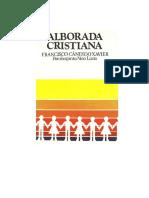 Candido Xavier, Francisco - Alborada Cristiana