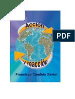 Candido Xavier, Francisco - Accion y Reaccion
