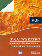 Candido Xavier, Francisco - Pan nuestro.pdf