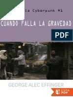 Cuando Falla La Gravedad - George Alec Effinger