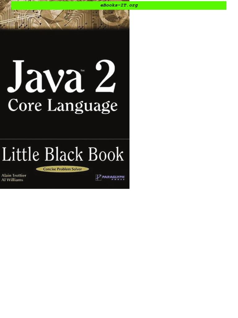 Paraglyph press java 2 Core language little black book Aug